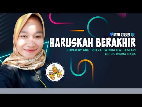 HARUSKAH BERAKHIR || Vocal Neng Winda || Andi Putra || Byan Studio HD