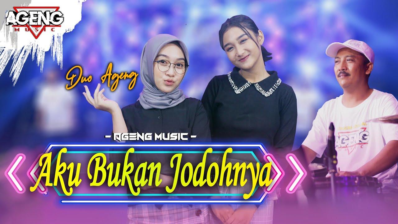 AKU BUKAN JODOHNYA - DUO AGENG (Indri x Sefti) ft Ageng Music (Official Live Music)