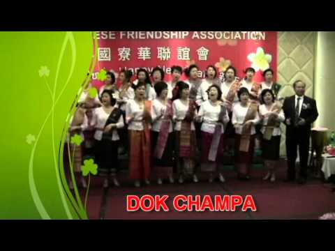 DOK  CHAMPA  2 from Laos Chinese Friendship Association USA