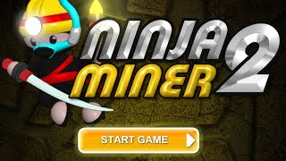 Ninja Miner 2 Level1-25 Walkthrough