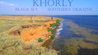 Khorly ,Black sea ,Ukraine 2015 / Хорлы, Черное море, Украина HD(music - Cape Cub - Swim (Shoby Remix) Хорлы - курорт Каланчакского района Херсонской области. Расположен на полуострове..., 2015-08-20T07:25:47.000Z)
