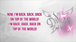 wwe total divas on top of the world theme song lyrics