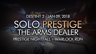 Destiny 2 - Solo Prestige Nightfall: The Arms Dealer (Warlock - Week 19)