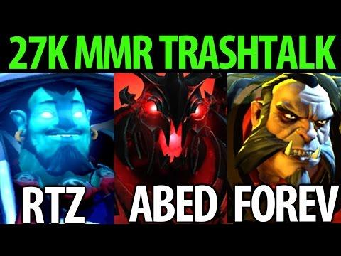 27k MMR Top TrashTalk Game by Rtz Abed Forev Dota 2 7.06