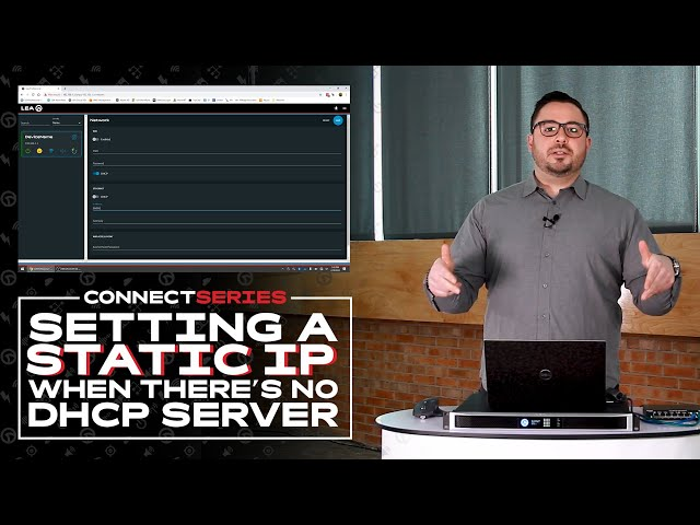 Connect Series: Setting Up A Static IP (When There's No DHCP Server)