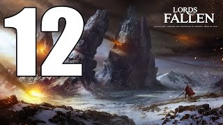 Lords of the Fallen - Walkthrough Part 12: The Panorama