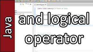 and Logical Operator - Java Programming Tutorial #9 (PC / Mac 2015)