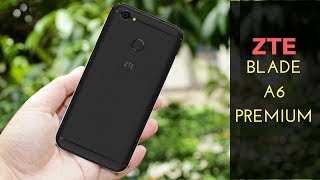 ZTE Blade A6 Premium - A new Smartphone of ZTE Blade A6 Premium
