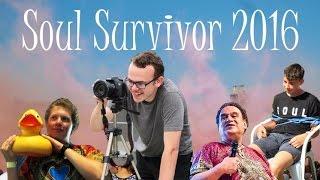 Vlog~ Soul Survivor 2016! (Week B)