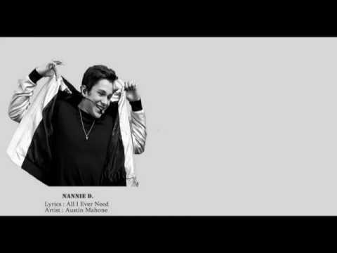 All I Ever  Need || Baby Your Amazing ||Austin Mahone ||Lyrics