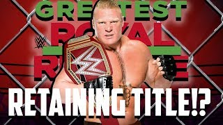 Brock Lesnar's Retaining The Universal Championship At The Greatest Royal Rumble!?