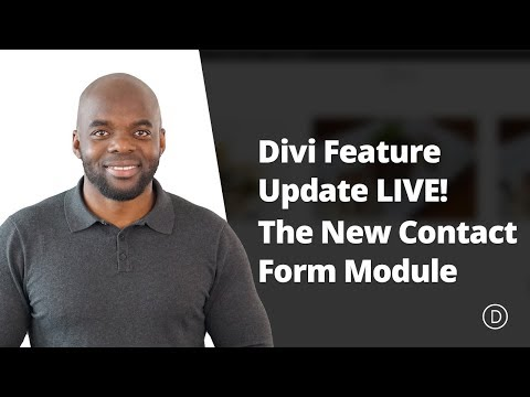 Divi Feature Update LIVE! The New Contact Form Module