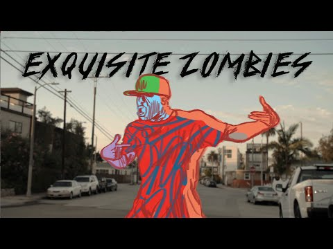 EXQUISITE ZOMBIES