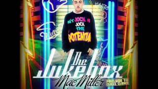 Keep It Rollin Mac Miller Jukebox