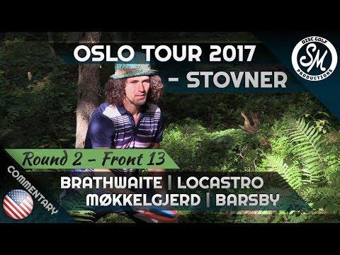Oslo Tour 2017   Stovner Round 2 Front 13   Brathwaite, Locastro, Møkkelgjerd, Barsby *English*