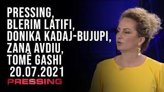 PRESSING, Blerim Latifi, Donika Kadaj-Bujupi, Zana Avdiu, Tomë Gashi – 20.07.2021