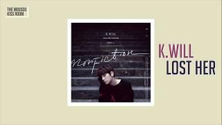 [3.37 MB] K.WILL - Lost Her [Sub Español + Rom]