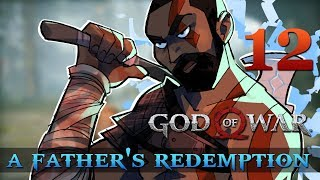 [12] A Father's Redemption (Let's Play God of War [2018] w/ GaLm)
