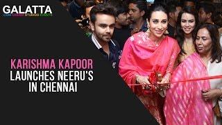Karishma Kapoor launches Neeru's in Chennai