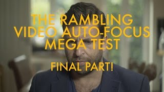 Video The video autofocus mega-test - Final Part: THE REAL WORLD download MP3, 3GP, MP4, WEBM, AVI, FLV Juli 2017