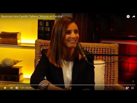 "Barymont Ana Castillo Talleres ""Ahorrar en Familia"""