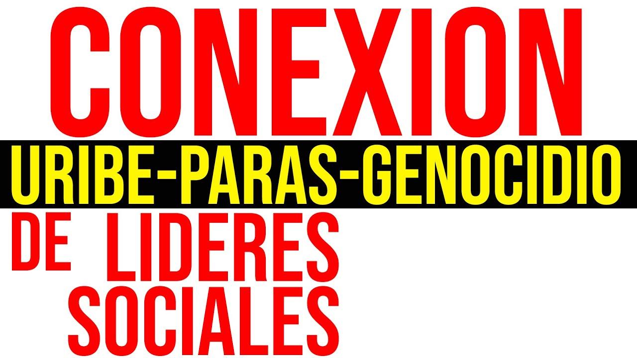 ¿Conexión Uribe-paras-genocidio de líderes sociales?