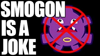 SMOGON IS A JOKE