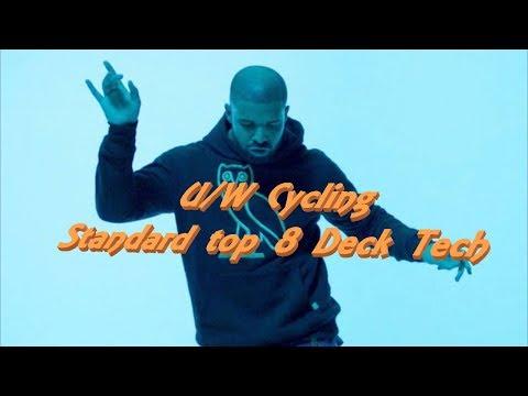 Standard u/w Cycling Deck Tech. Top 8 PPTQ list.