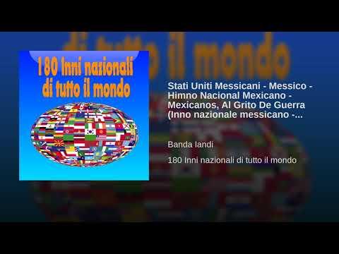 Stati Uniti Messicani - Messico - Himno Nacional Mexicano - Mexicanos, Al Grito De Guerra (Inno...