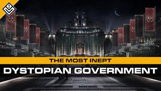The Most Inept Dystopian Government | Incoming
