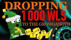 Growtopia - Dropping 1 000 WLS to the Growganoth! -Halloween 2018-