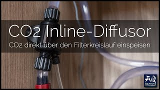 CO2 INLINE DIFFUSOR | Vor- & Nachteile der direkten CO2-Einspeisung | AquaOwner