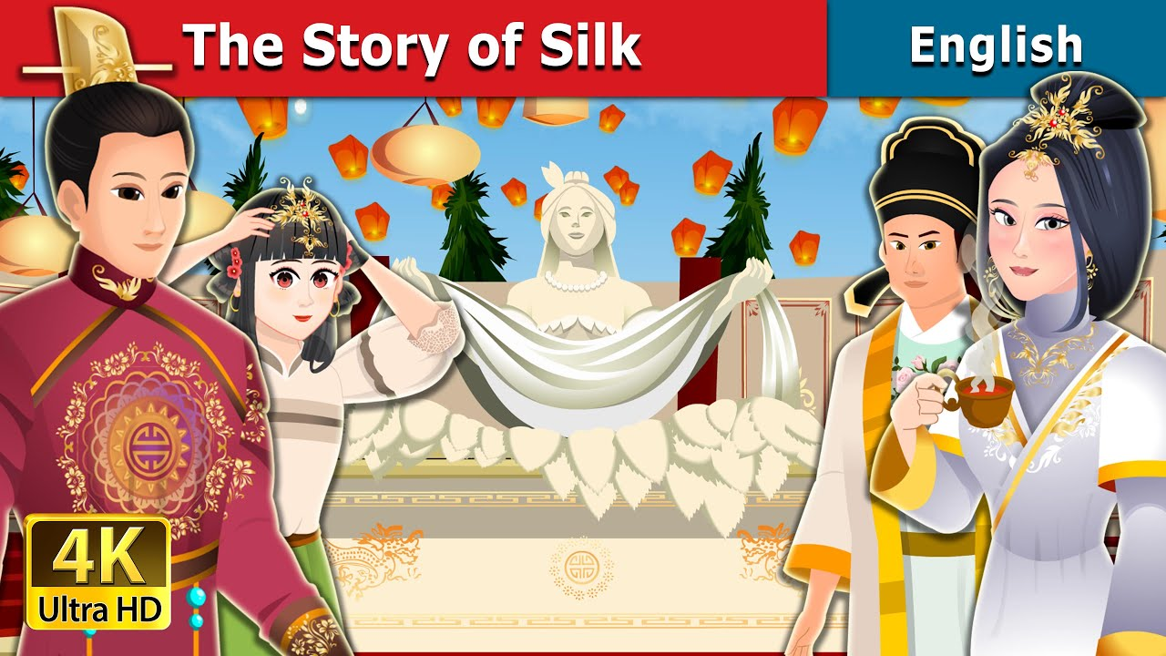 Download The Story of Silk in English   Stories for Teenagers   English Fairy Tales