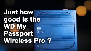 Western Digital My Passport Wireless Pro Review