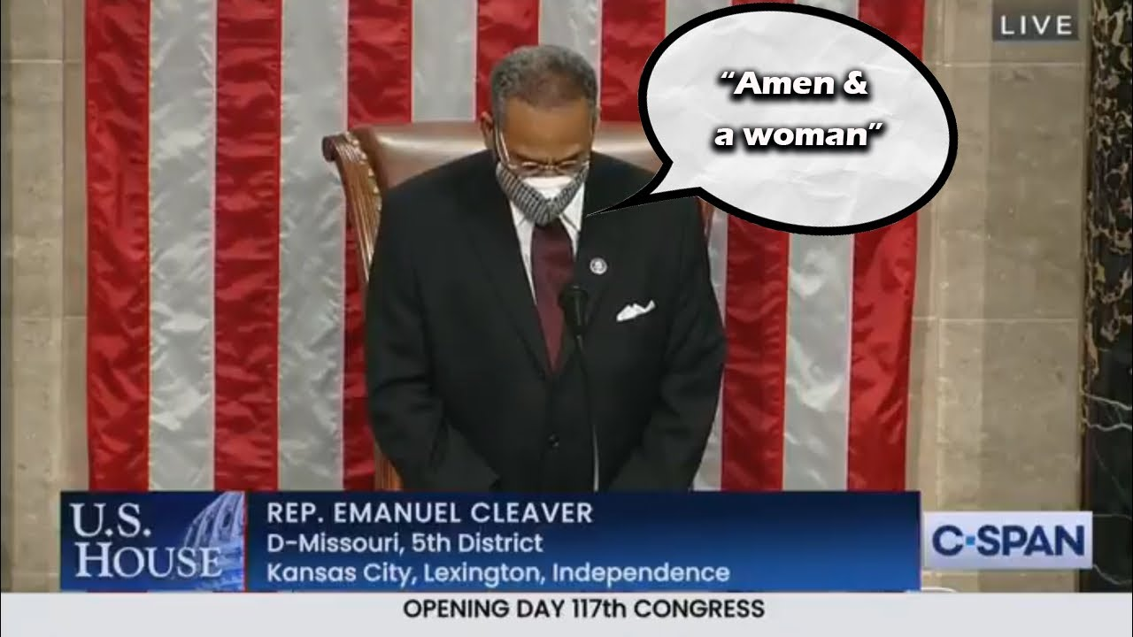 Cleaver concludes congressional prayer with 'amen and awoman ...