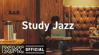 Study Jazz: Peaceful Jazz Music - Relax in a Coffee Shop Music Ambience