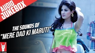 "The Sounds Of ""Mere Dad Ki Maruti"" - Audio Jukebox"