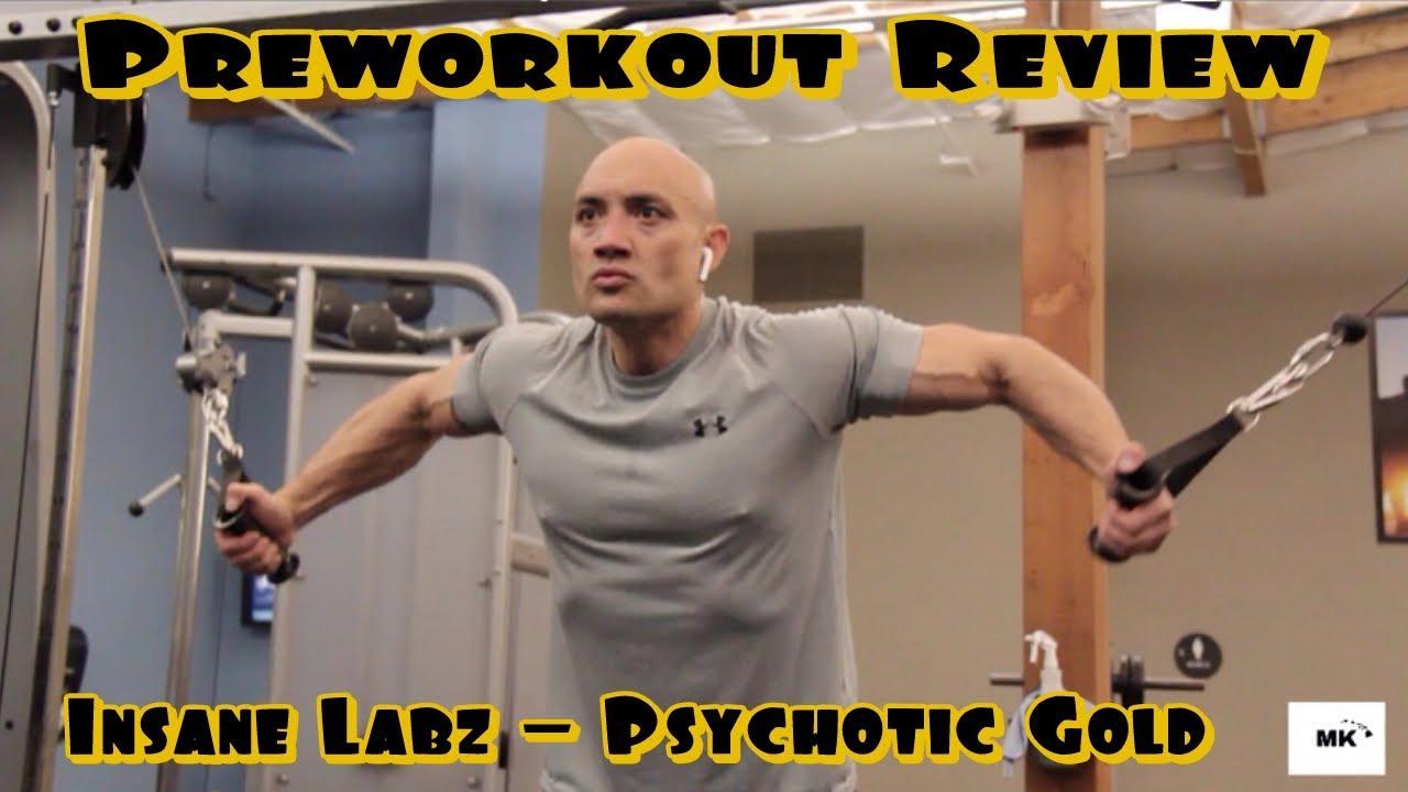 Insane Labz I Psychotic Gold Preworkout Review Youtube