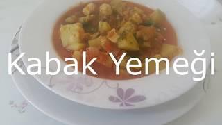 Nefis Kabak Yemeği Tarifi/Pratik Tarifler