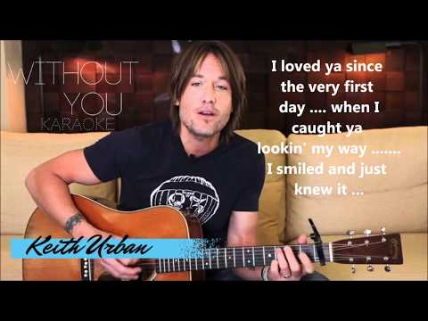 Keith Urban - Without You (Karaoke w/ Lyrics)