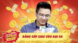 5S Online | Đẳng Cấp Sale Của Đại Ca Quyết