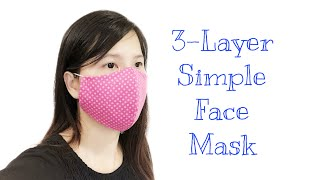 3 layer Simple Fabric Face Mask Sewing Tutorial How to make an easy pattern face mask DIY mask