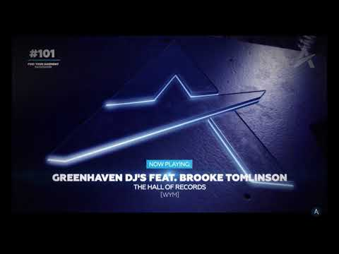Greenhaven DJs & Brooke Tomlinson - The Hall of Records (Find Your Harmony 101)