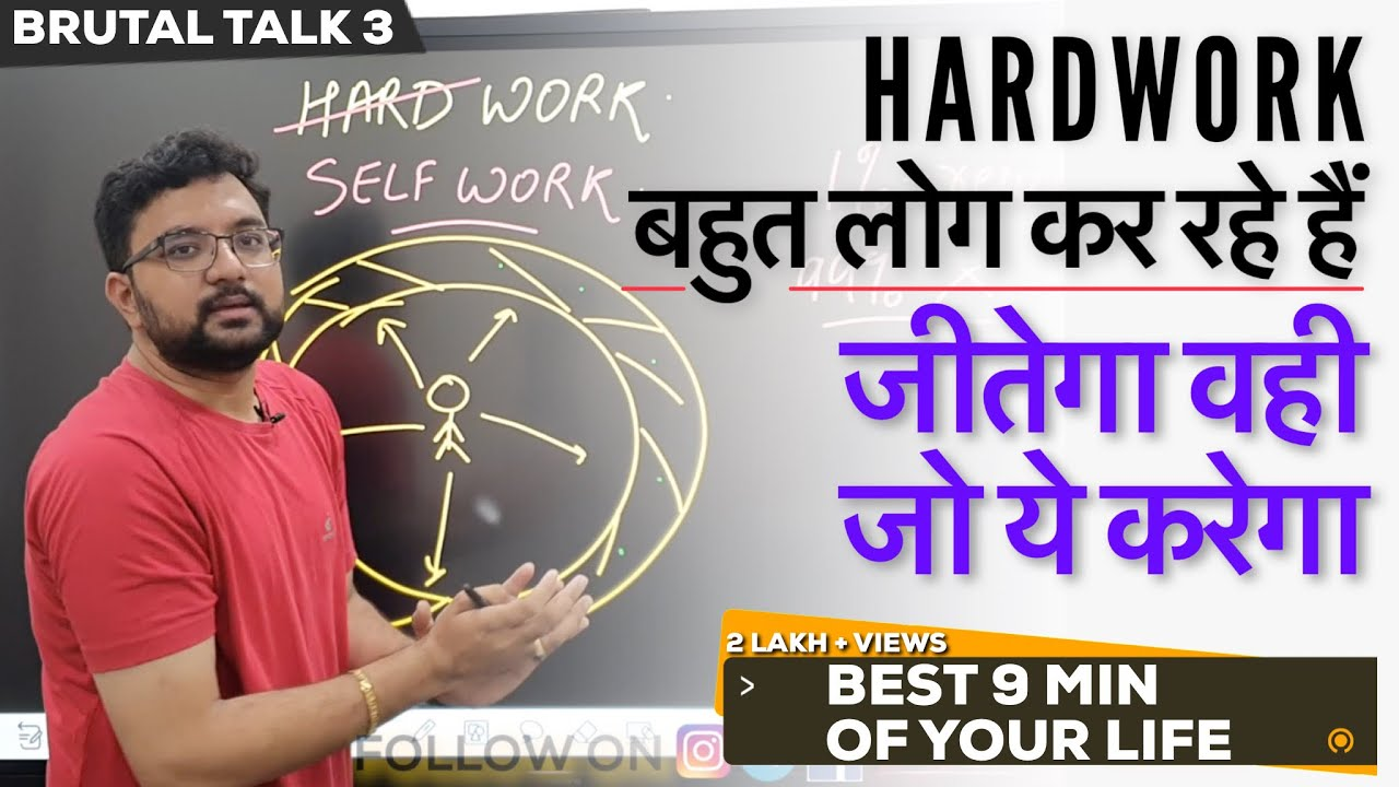 """The Ultimate """"Work"""" Which Is Required to Succeed & Why They Keep It A Secret   BrutalTalk #3   Hindi"""