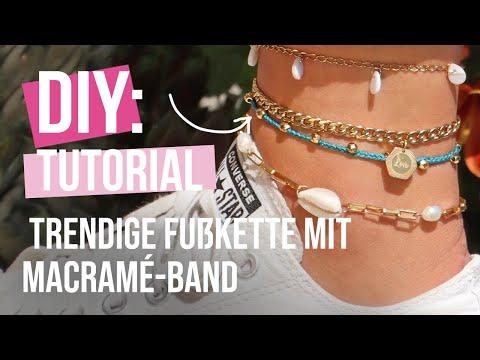 Schmuck machen: So designen Sie eine trendige Fußkette mit Macramé-Band ♡ DIY