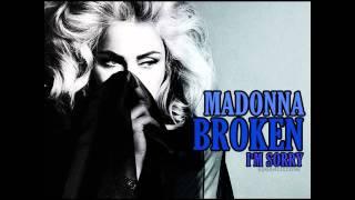 Madonna Broken I M Sorry