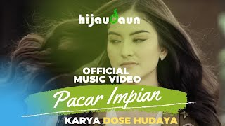 Download Mp3 Hijau Daun - Pacar Impian   Clip