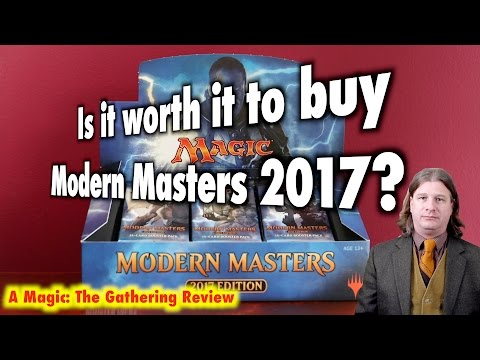 MTG - Is it worth it to buy Modern Masters 2017 for Magic: The Gathering?