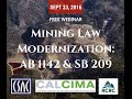 CSAC Webinar - Mining Law Modernization: AB 1142 and SB 209 – What They Did