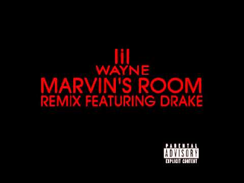 Lil Wayne Feat Drake Marvin S Room Remix Youtube